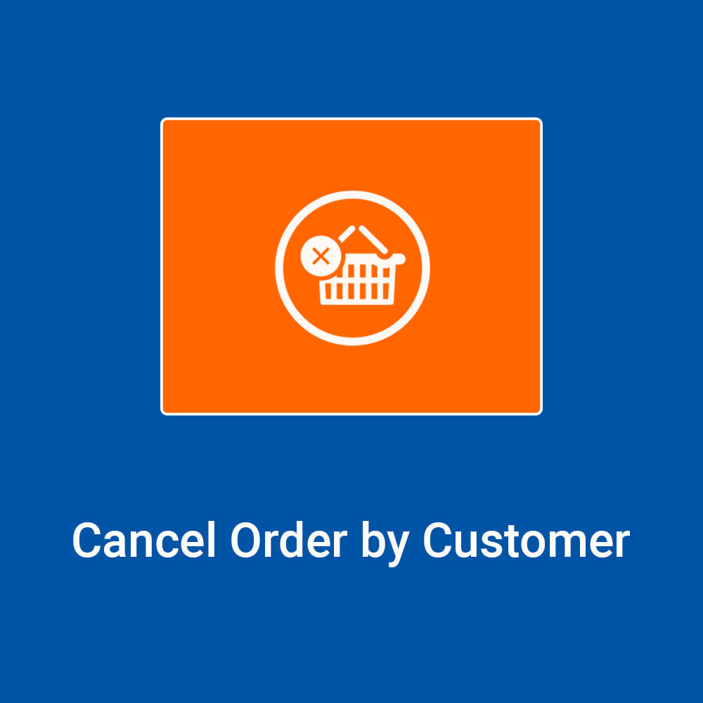 module - Order Management - Cancel Order by Customer - 1