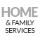 Home & Family Services